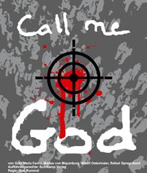 Call me God:Die Realität stellt die Fiktion in den Schatten