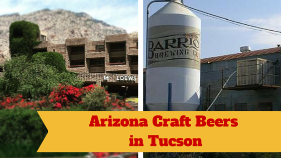 Arizona Craft Beers in Tucson