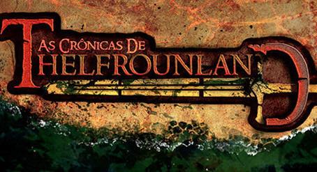 Crônicas de Thelfrounland 2