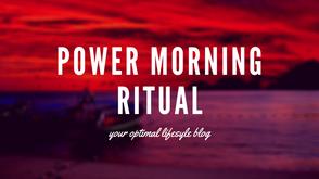POWER MORNING RITUAL