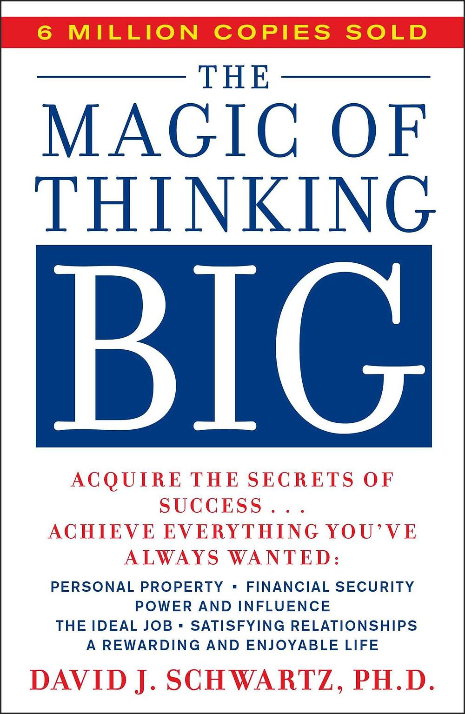 The Magic of Thinking BIG book by David J. Schwartz
