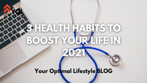 3 Health Habits to Boost Your Life in 2021