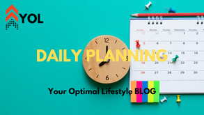 Daily Planning - Creating a Successful Day!