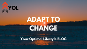 Adapt to Change - Learn, Grow, & Transform Your Life