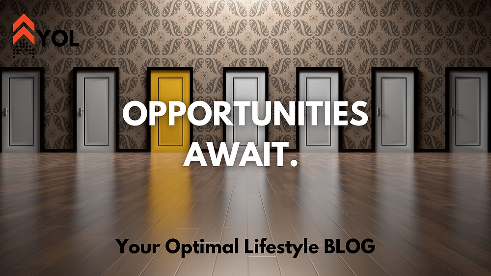 Opportunities Await - Your Optimal Lifestyle Blog