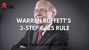 Warren Buffett's 5 Life Goals - 3 Step - 5/25 RULE