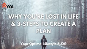 Why You're Lost in Life & 3-Steps to Create a Plan!