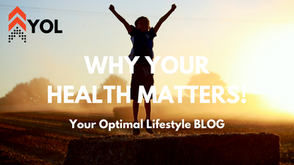 Why Your Health Matters