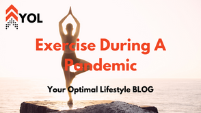 Exercise During a Pandemic