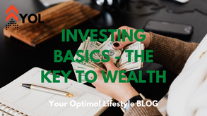 Investing Basics - The Key to Building Wealth
