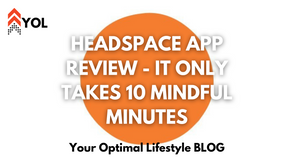 Headspace APP REVIEW - It Only Takes 10 Mindful Minutes