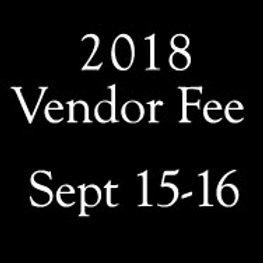 2018 NEW Vendor Fee (Sept 15-16)