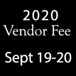 2020 Vendor Fee (Sept 19-20)