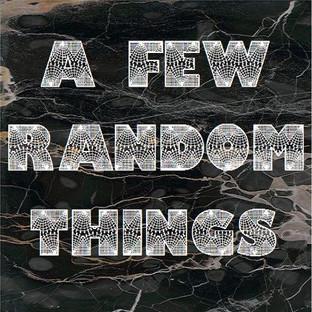 A Few Random Things.jpg