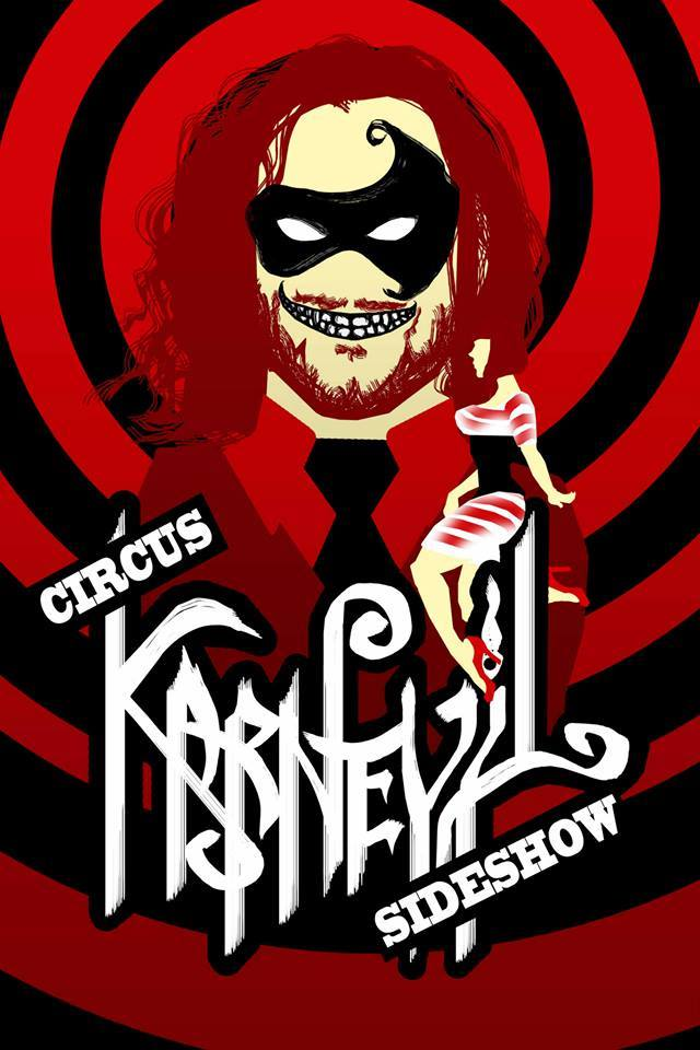 KARNEVIL - COMEDY/DANGER SHOW