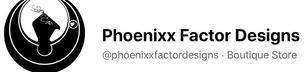 Phoenixx Factor Designs.png