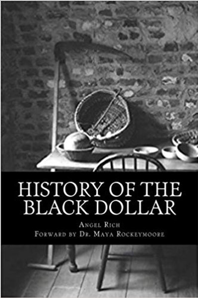 History of the Black Dollar (Signed)