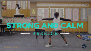 Strong and Calm Warriors