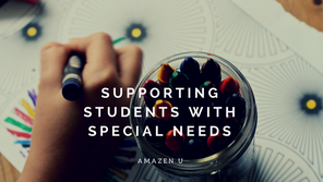 Supporting Students with Special Needs
