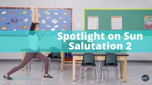 Spotlight on Sun Salutation 2