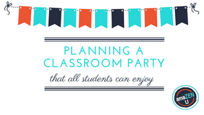 Planning a Classroom Party that All Students Can Enjoy