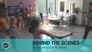 Behind the Scenes on an amaZEN U Shoot