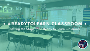 Setting the Stage for a #ReadytoLearn Classroom