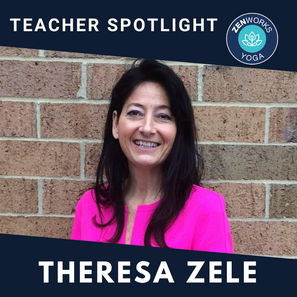 ZENworks Yoga // Meet the Instructor Theresa Zele