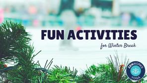 Fun Activities for Winter Break