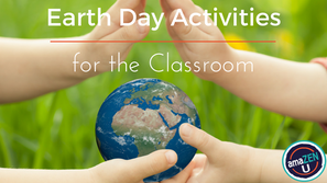 Earth Day Activities for Your Classroom