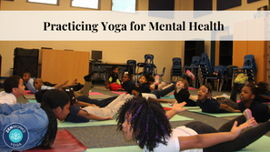 Practicing Yoga for Mental Health