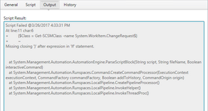 PowerShell Script Error Output - Xapity PowerShell Activity for SCSM