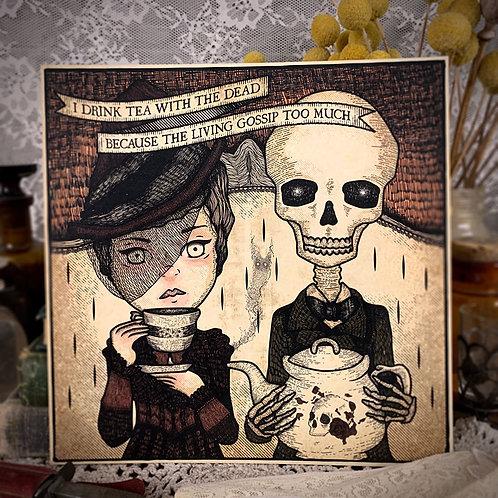 Tea with the Dead