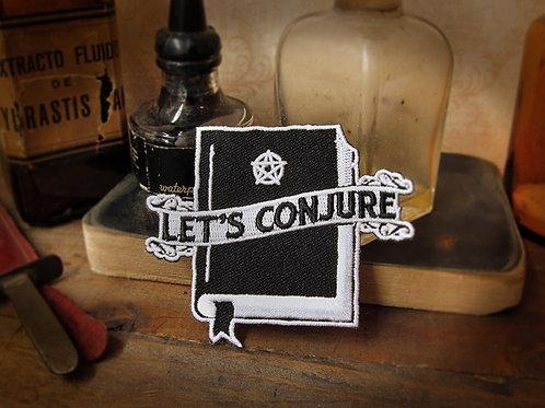 """Let's conjure"" patch"