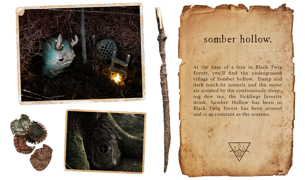 Somber Hollow is the home of the Sickings