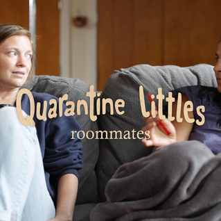 quarantine littles: roommates