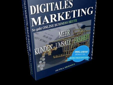 Digitales Marketing - im Online Business und auch lokal