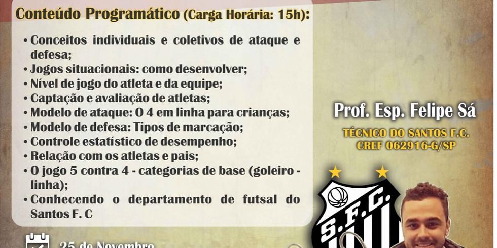 Curso de Futsal - Metodologia de Treinamento para Formação de Atletas Inteligentes nas Categorias de Base do Futsal