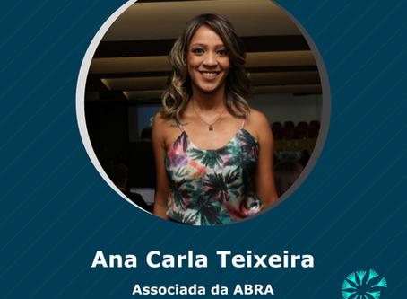 Conheça a Associada - Ana Carla Teixiera