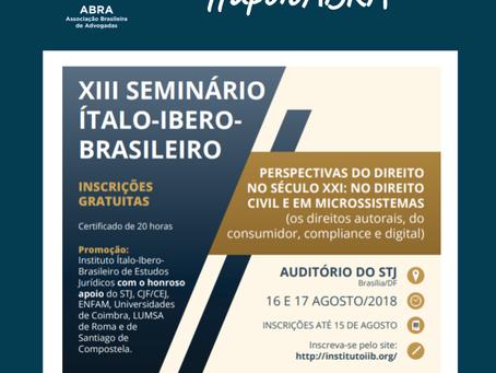 XIII Seminário Ítalo-Ibero-Brasileiro 16 e 17 de agosto no STJ