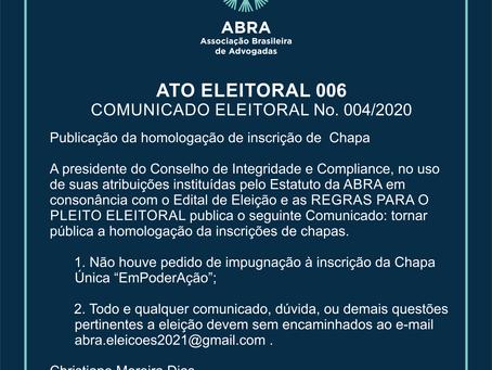 ATO ELEITORAL 006   COMUNICADO ELEITORAL No. 004/2020
