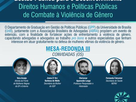 Terceira edição do ciclo de palestras sobre Direitos Humanos e Políticas Públicas de Combate à Violê