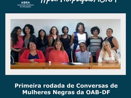 Participação ABRA na Primeira Rodada de Conversas de Mulheres Negras da OAB-DF