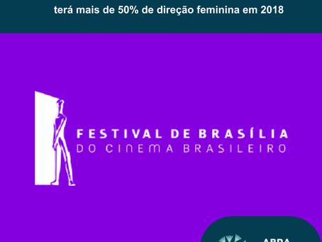 Festival de Brasília do Cinema Brasileiro: mais de 50% de direção feminina na Mostra Competitiva