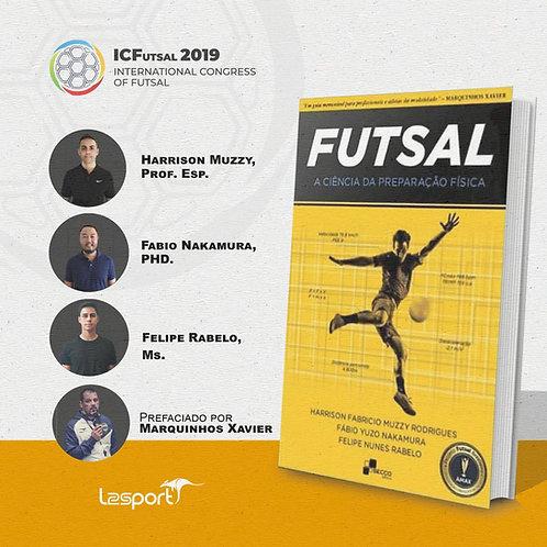 Futsal  - A Ciência da Preparação Física