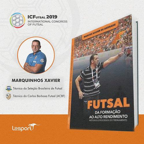 Futsal da Formação ao Alto Rendimento
