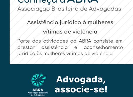 Conheça a ABRA - Assistência jurídica à mulheres vítimas de violência