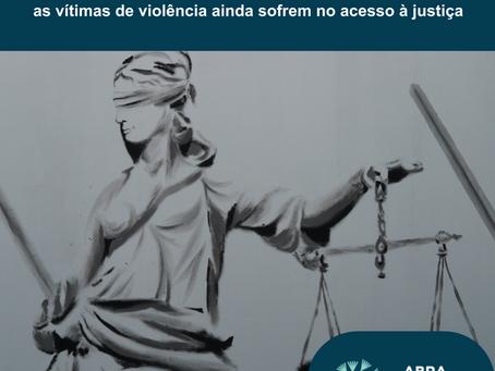 Pesquisa aponta falhas no atendimento às mulheres vítimas de violência