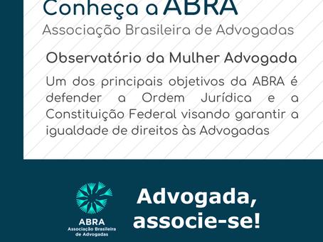 Observatório ABRA da Mulher Advogada