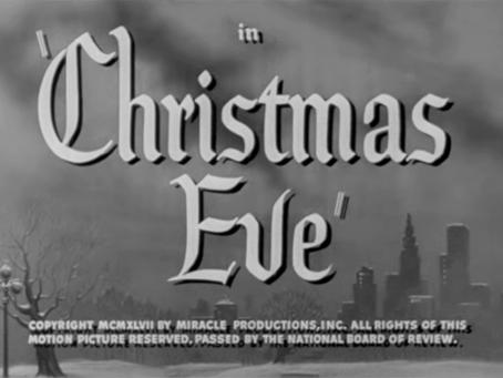 Christmas Watch: Christmas Eve (1947)
